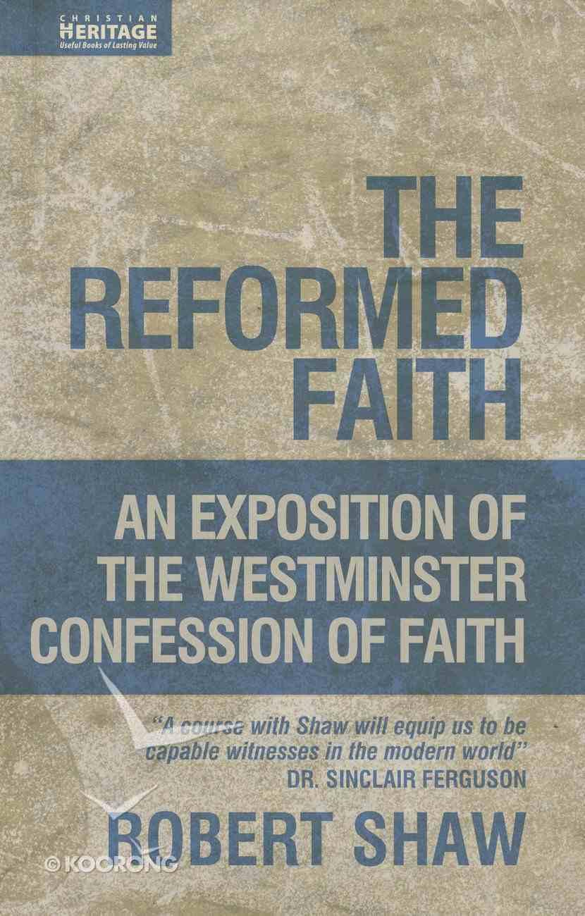 The Reformed Faith Hardback