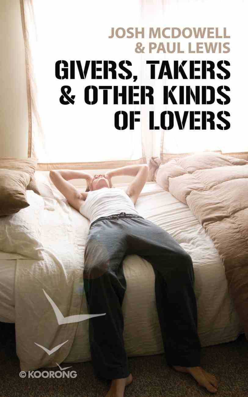 Givers, Takers & Other Kinds of Lovers Paperback