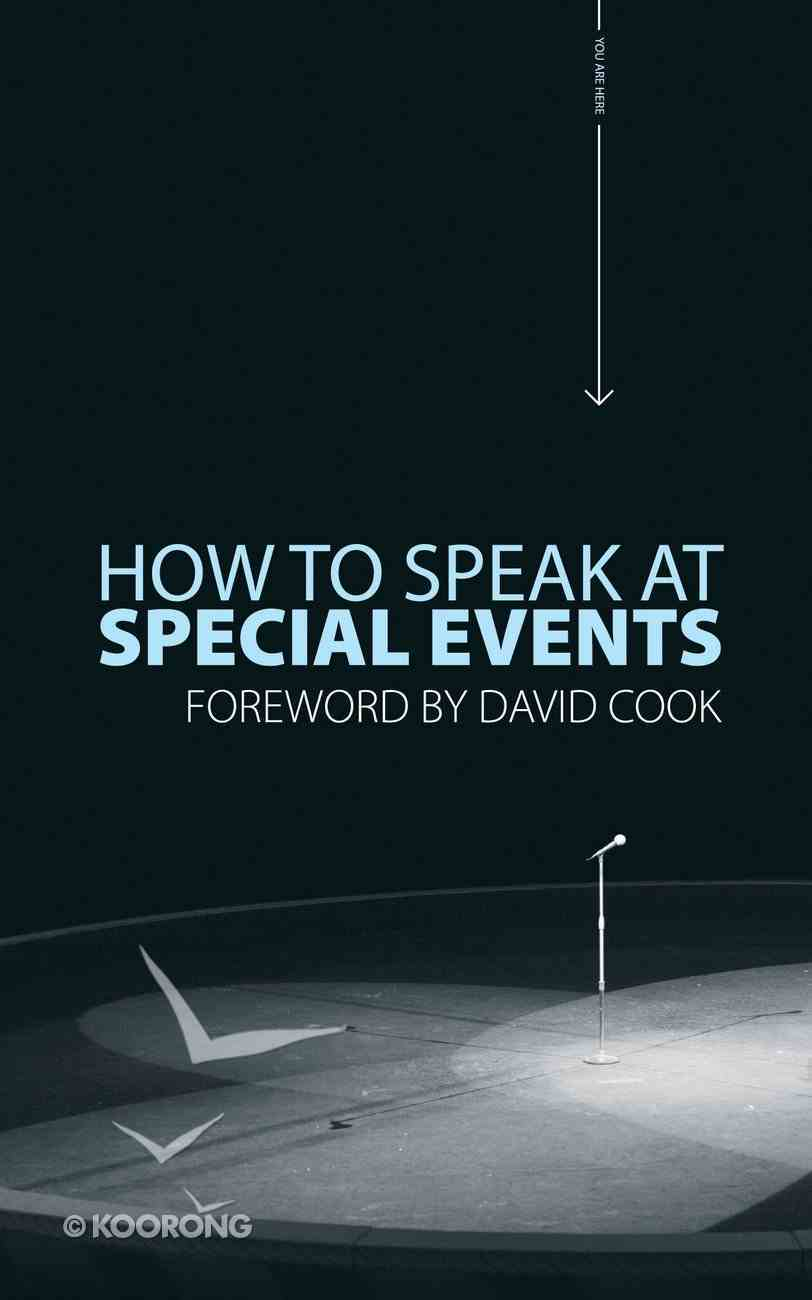 How to Speak At Special Events PB Large Format