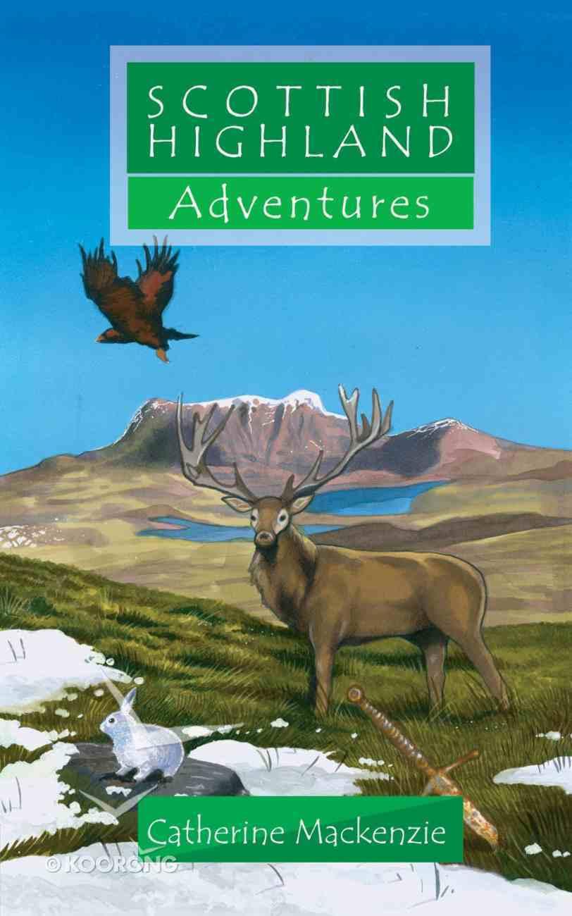 Scottish Highland Adventures (Adventures Series) Paperback