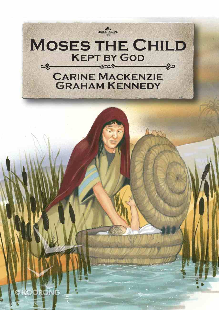 Moses the Child (Bible Alive Series) Paperback