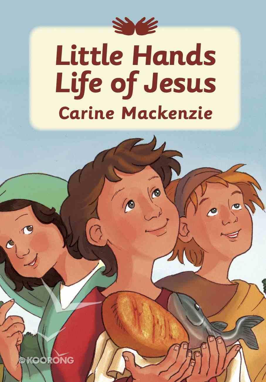 Little Hands Life of Jesus Paperback