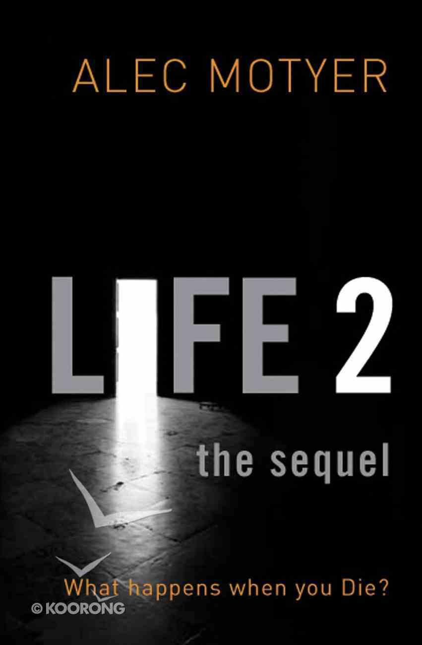 Life 2: The Sequel Paperback