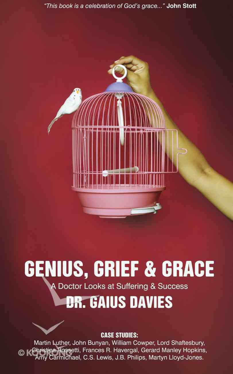 Genius, Grief and Grace Revised Edition Hardback