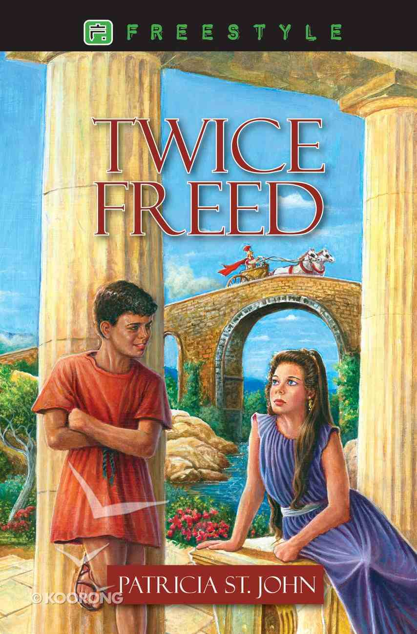 Twice Freed (Freestyle Fiction Series) Paperback
