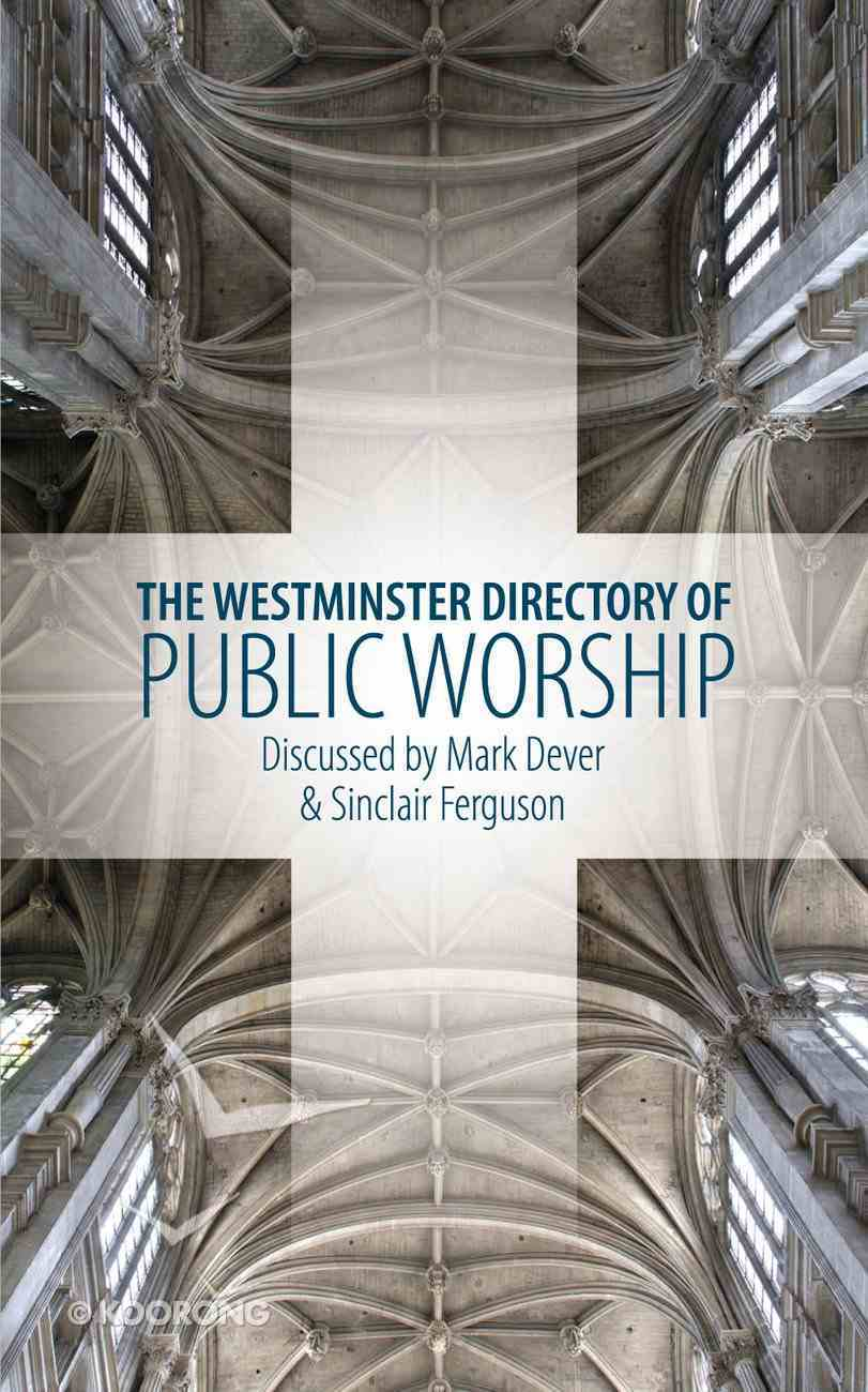 The Westminster Directory of Public Worship Paperback