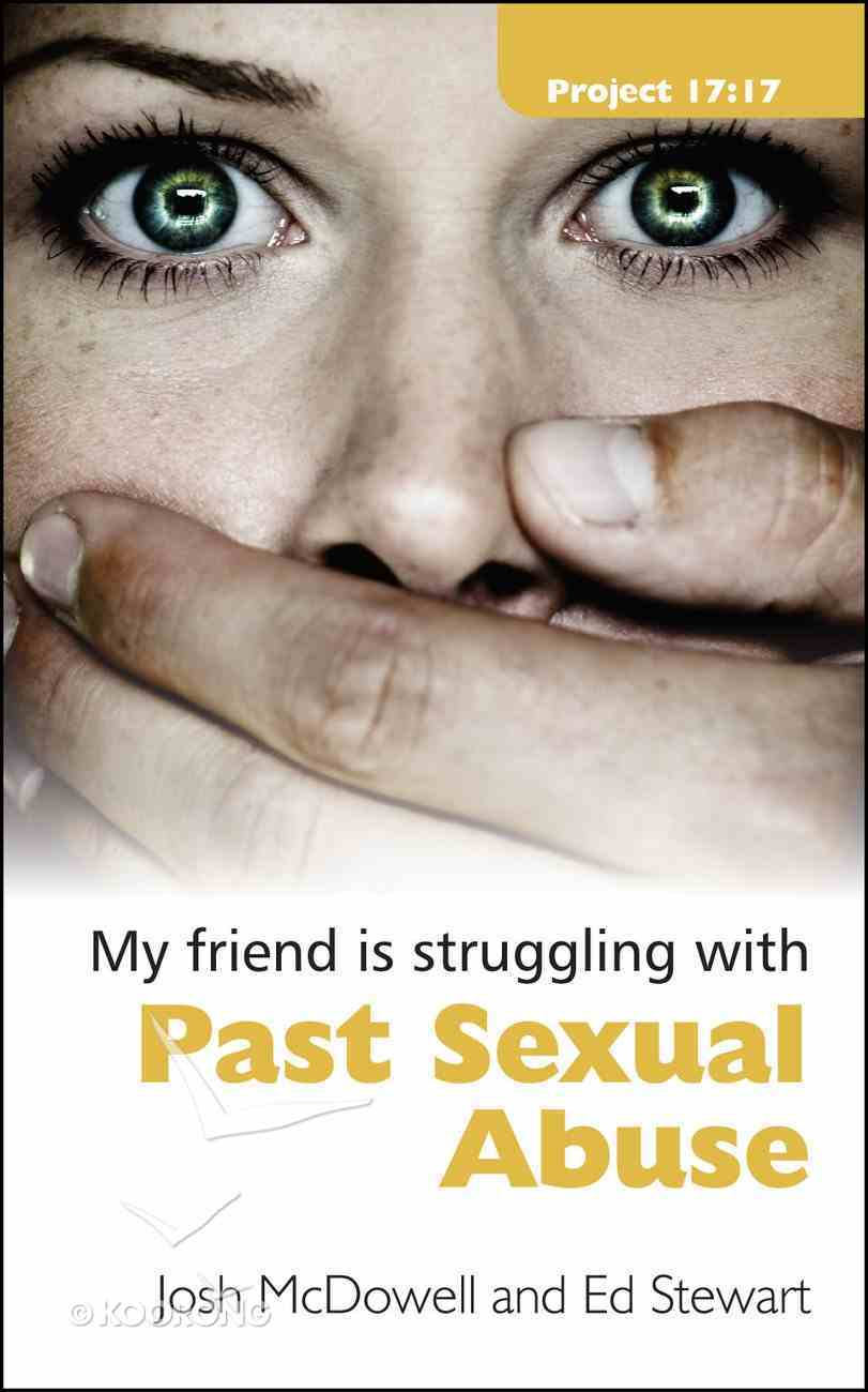 My Friend is Struggling With Past Sexual Abuse Booklet