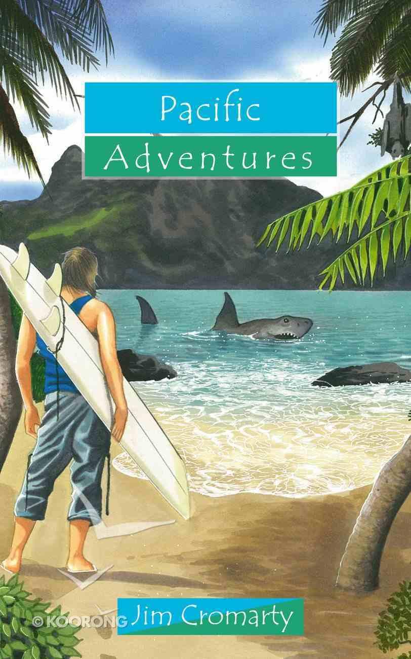Pacific Adventures (Adventures Series) Paperback