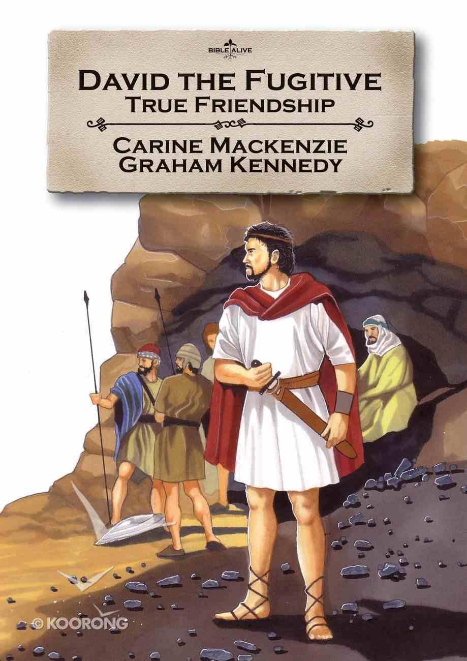 David the Fugitive (Bible Alive Series) Paperback