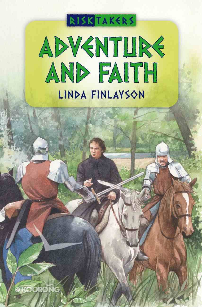 Adventures and Faith (#01 in Risk Takers Series) Paperback