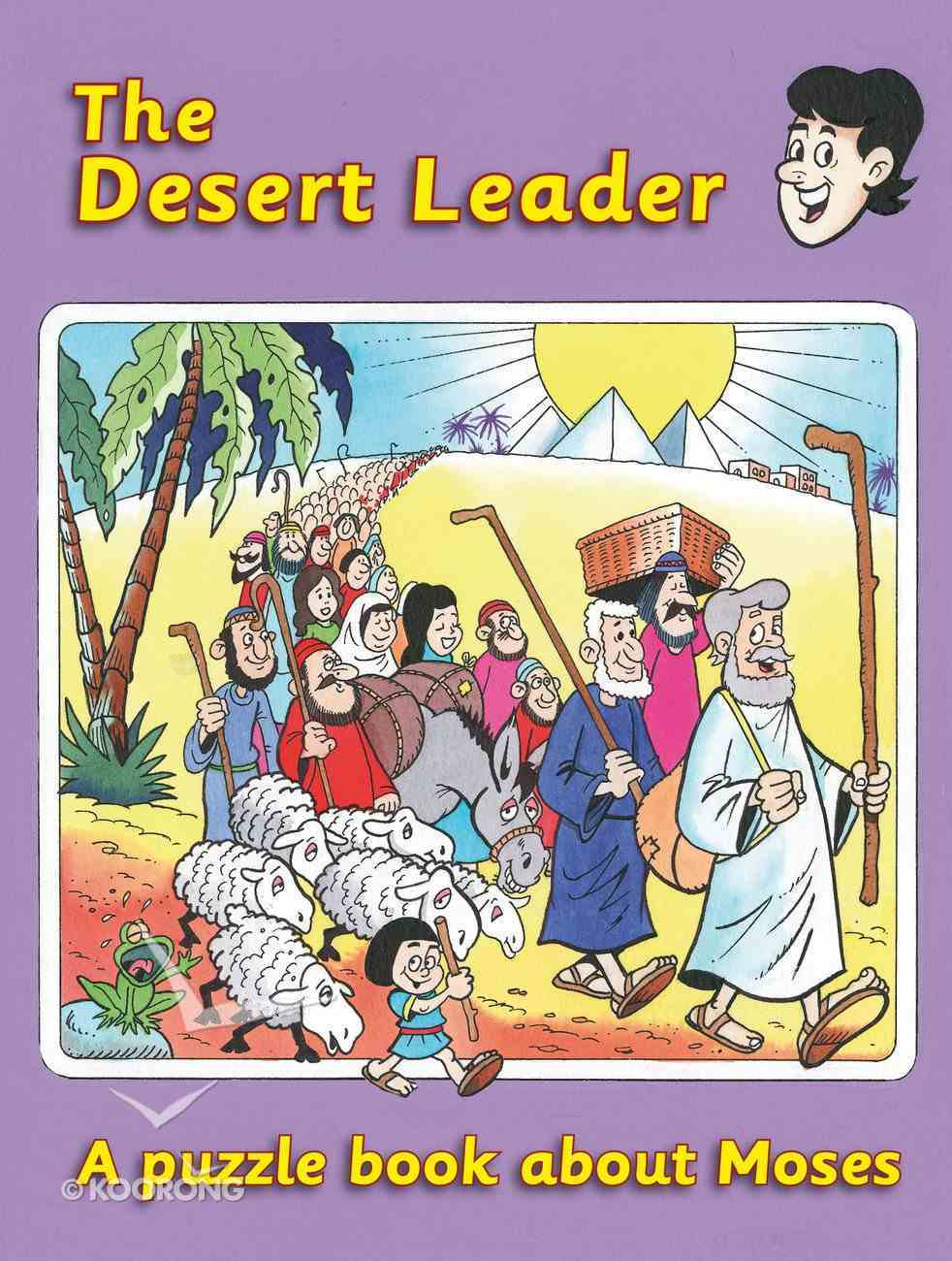 The Desert Leader: Moses Paperback