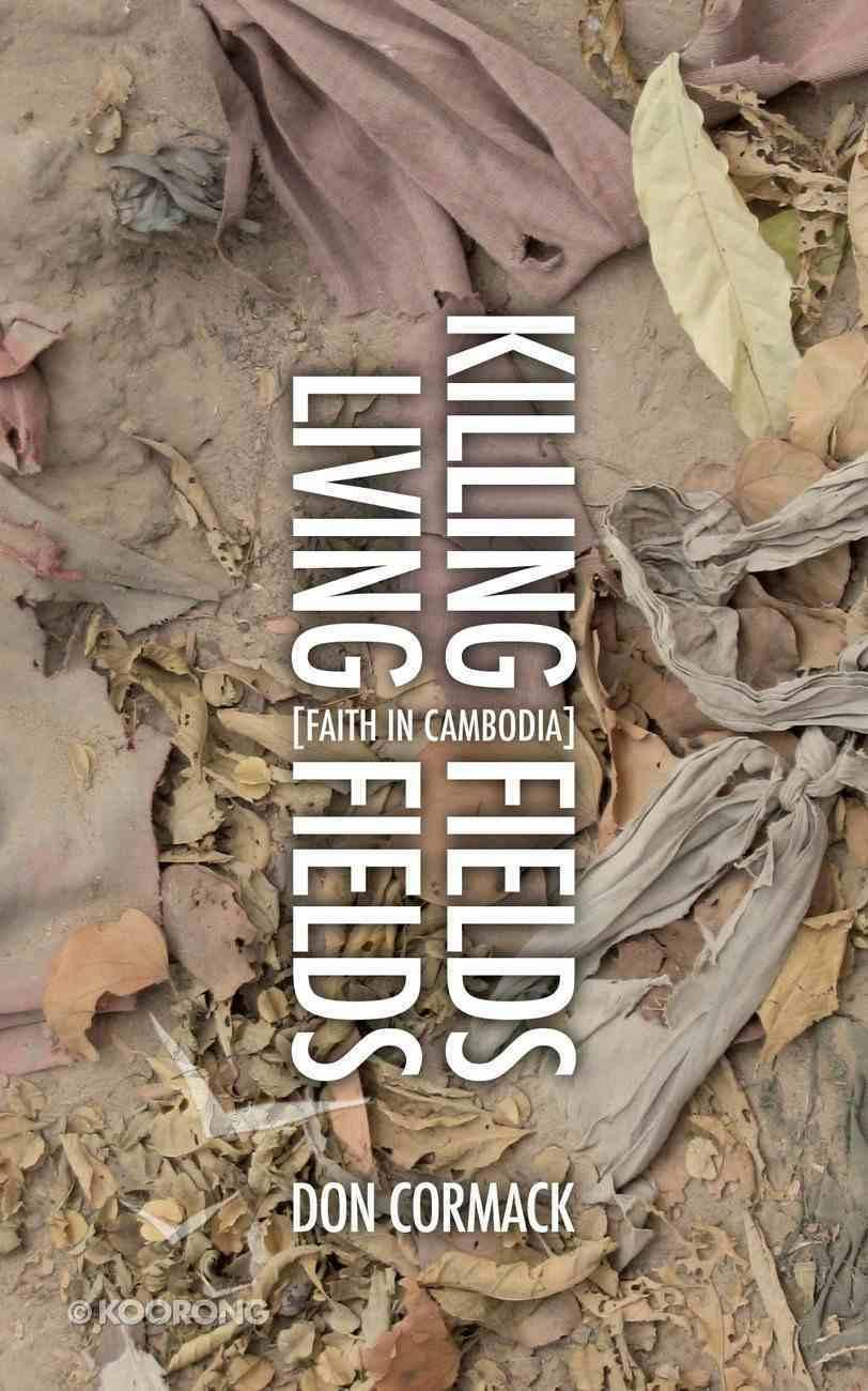 Killing Fields, Living Fields PB Large Format