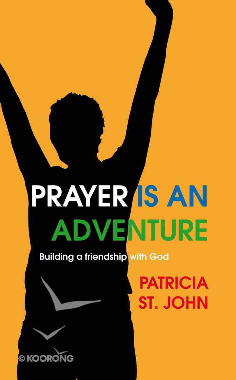 Prayer is An Adventure Mass Market