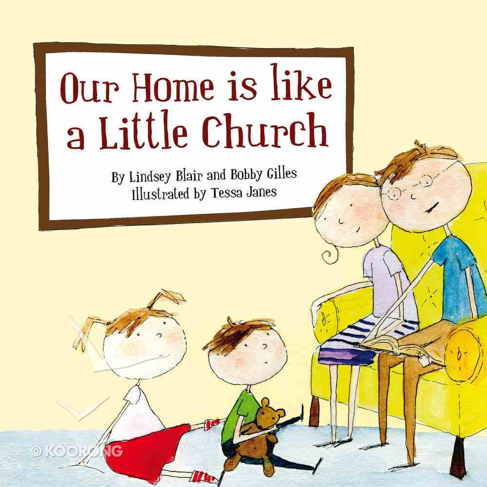 Our Home is Like a Little Church Paperback