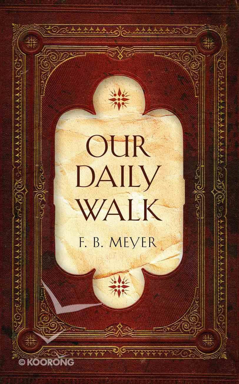 Our Daily Walk Hardback