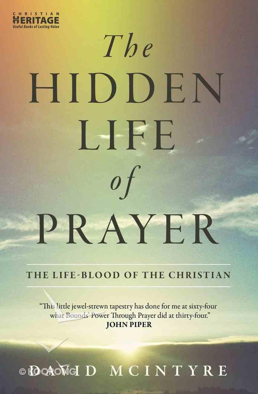Hidden Life of Prayer Paperback