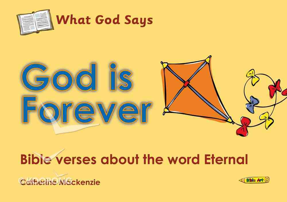 Colouring Book: What God Says: God is Forever (What God Says Series) Paperback