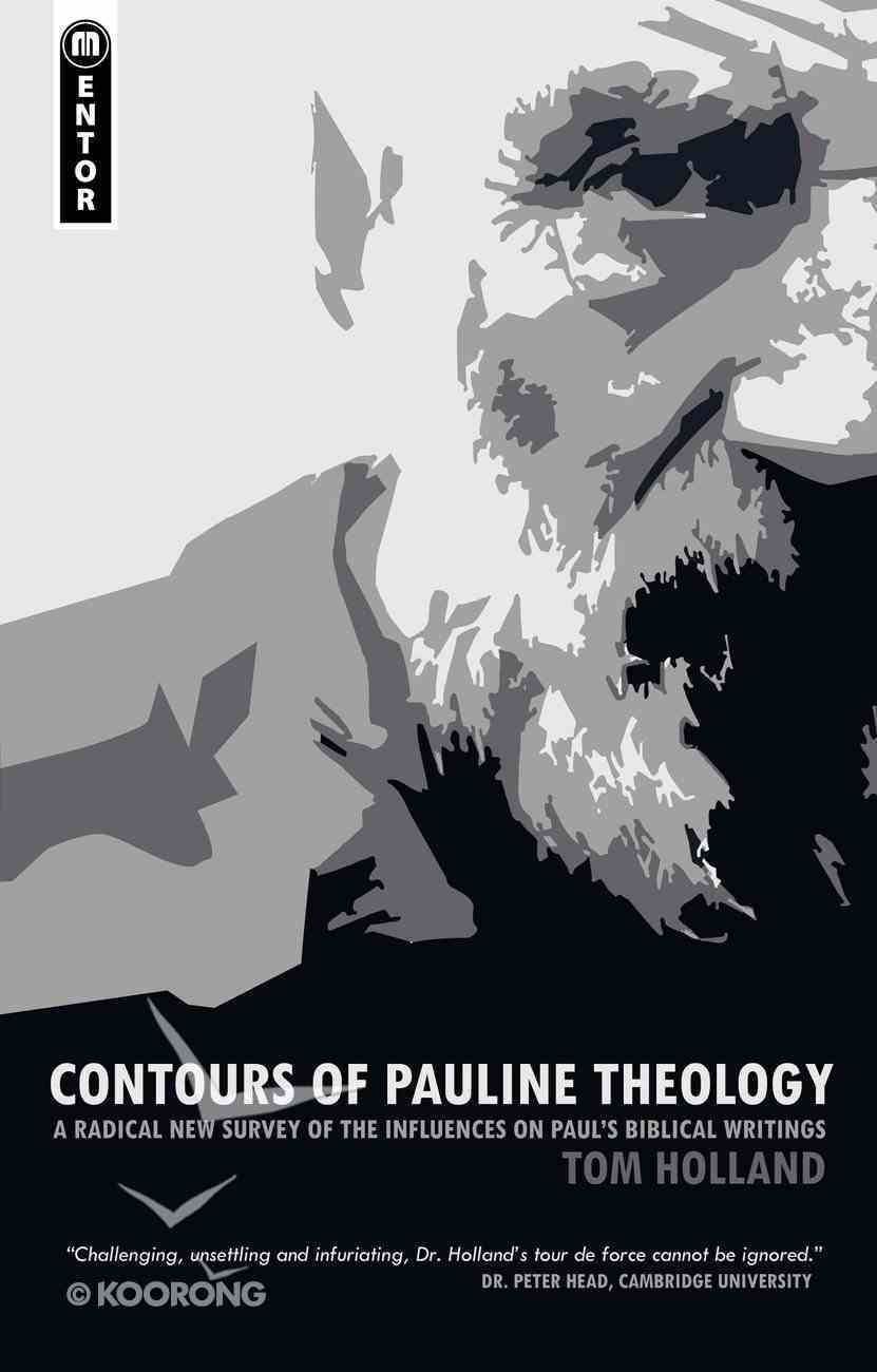 Contours of Pauline Theology PB Large Format
