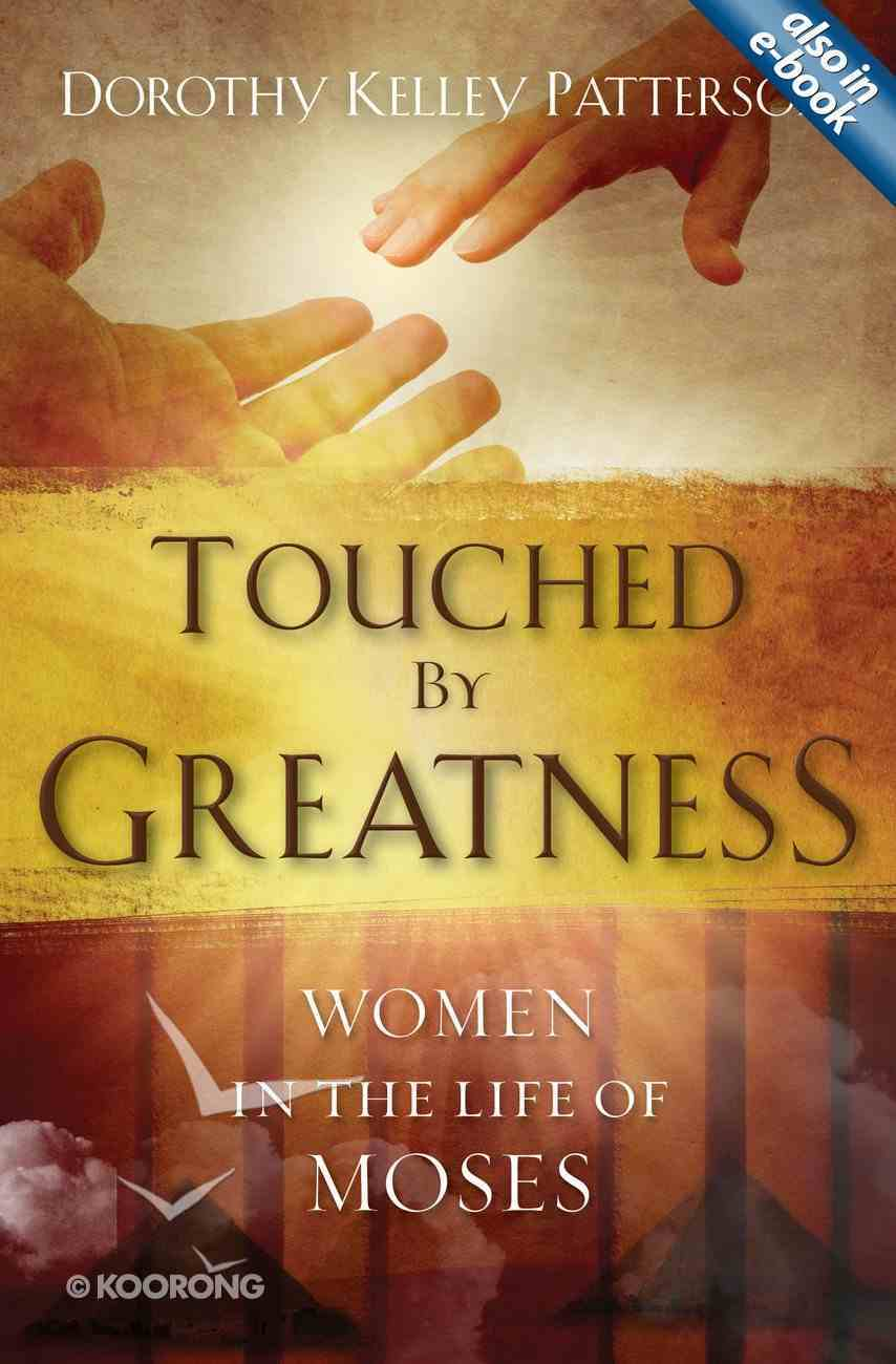 Touched By Greatness Paperback