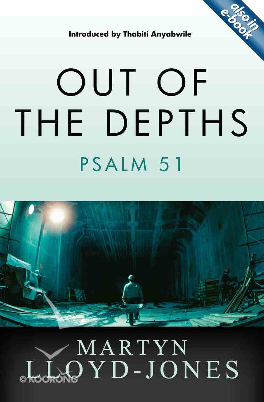 Out of the Depths: Psalm 51 Paperback