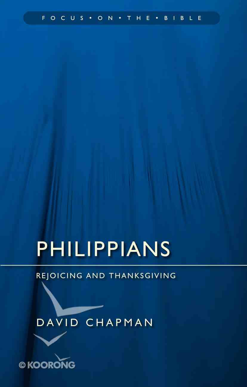 Philippians (Focus On The Bible Commentary Series) Paperback