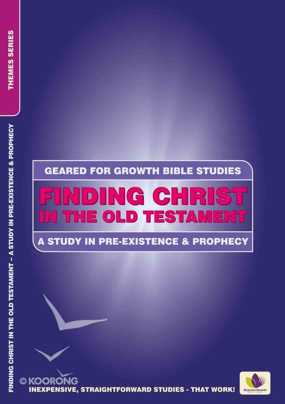 Gfgot: Finding Christ in the Old Testament Paperback