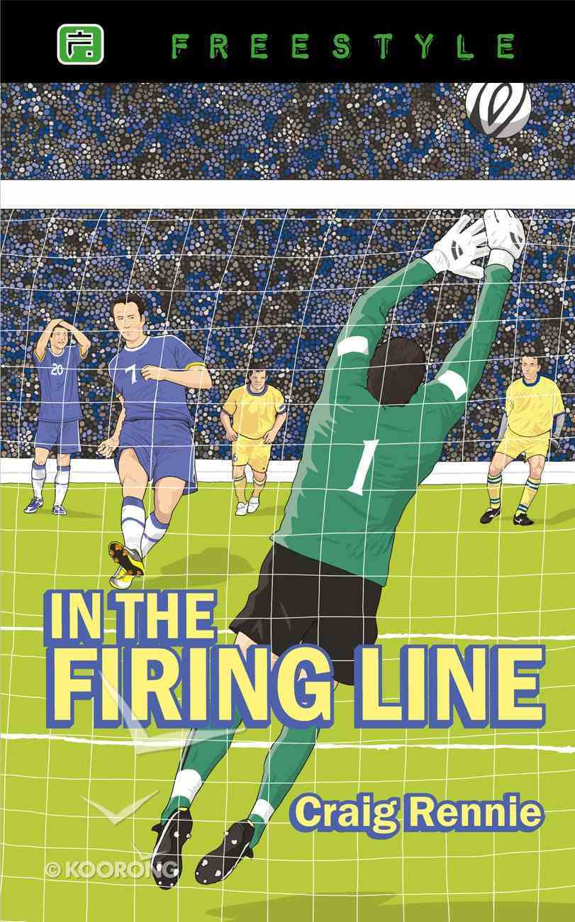 Freestyle: In the Firing Line (Freestyle Fiction Series) Mass Market