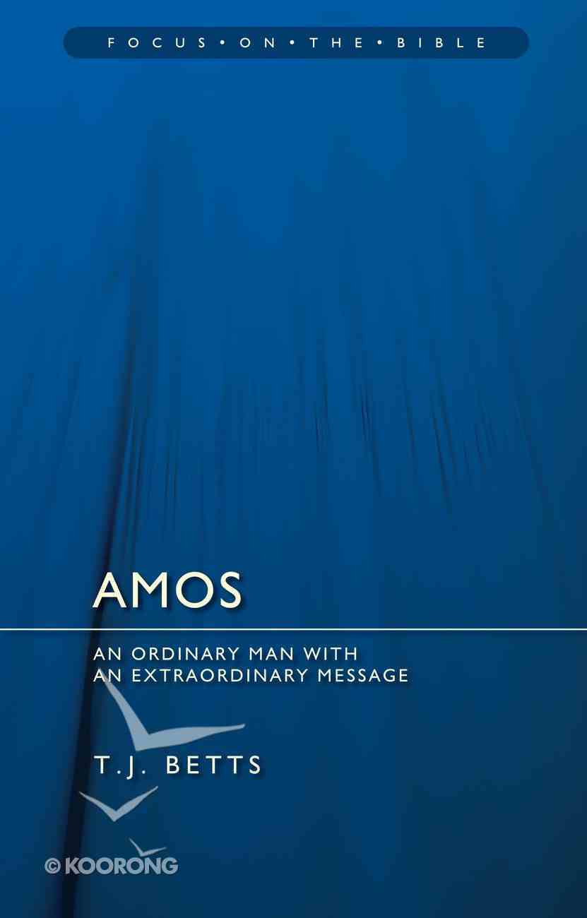 Amos (Focus On The Bible Commentary Series) PB Large Format