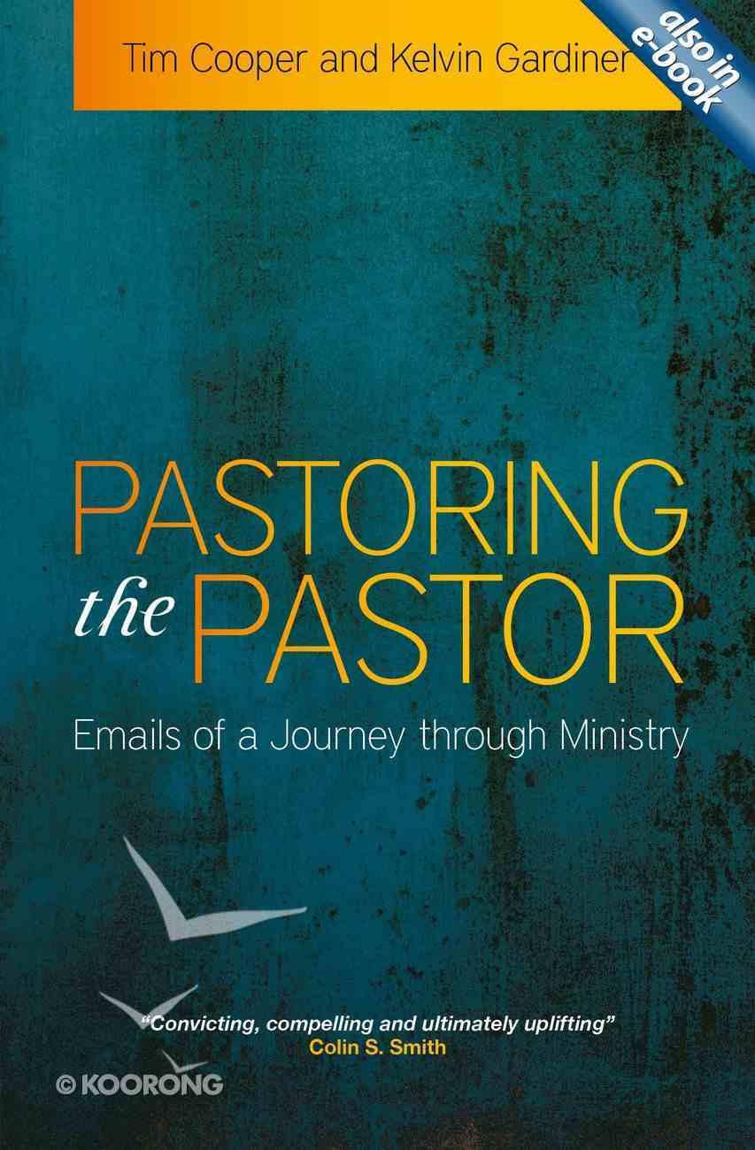 Pastoring the Pastor Paperback