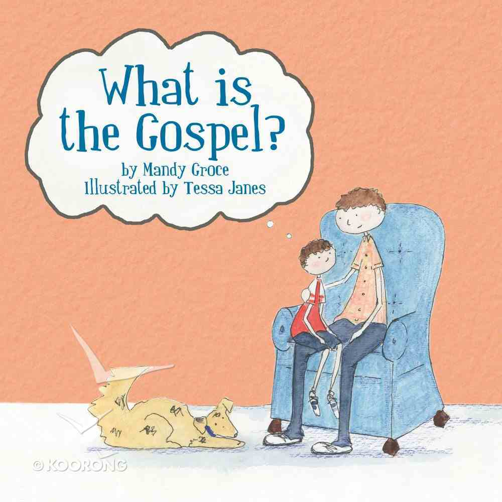 What is the Gospel? Paperback