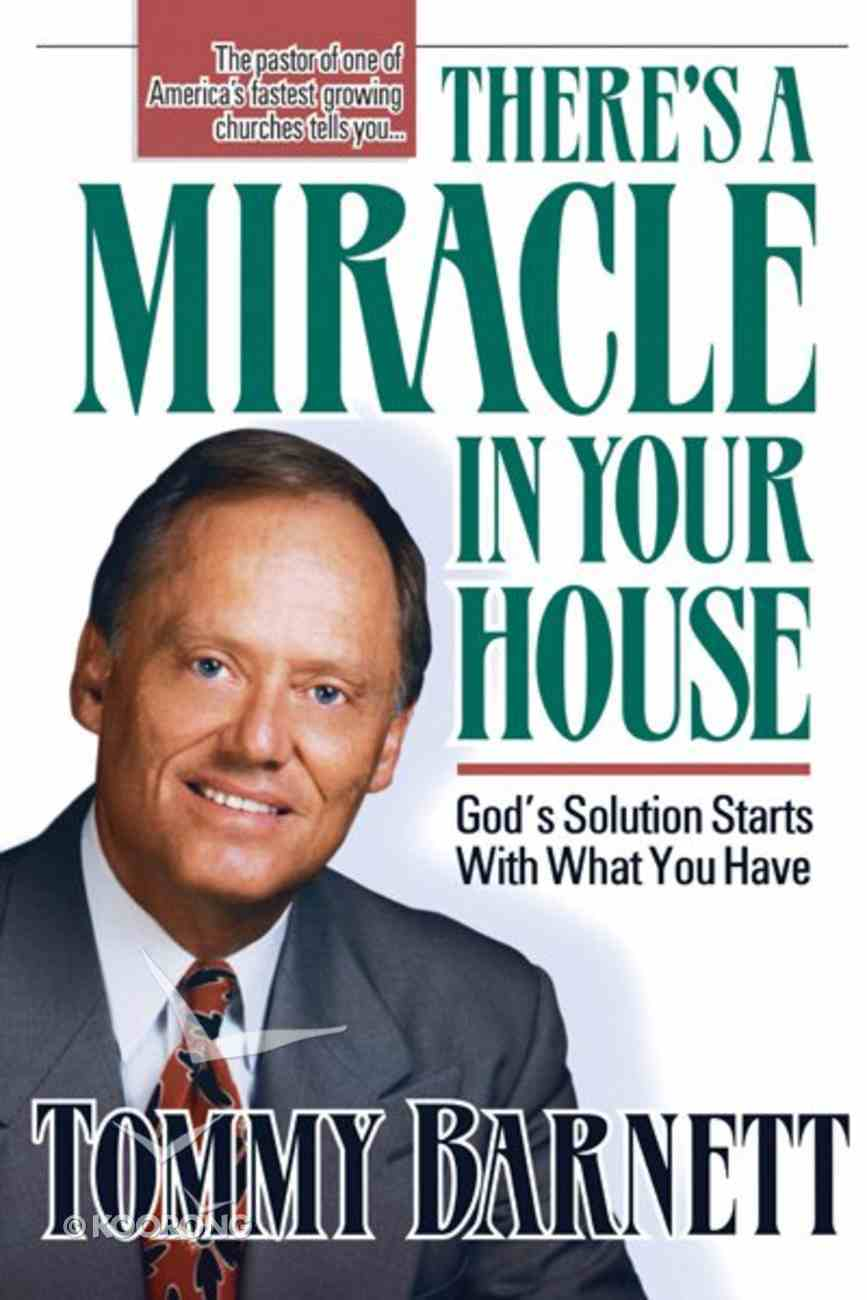 There's a Miracle in Your House Paperback