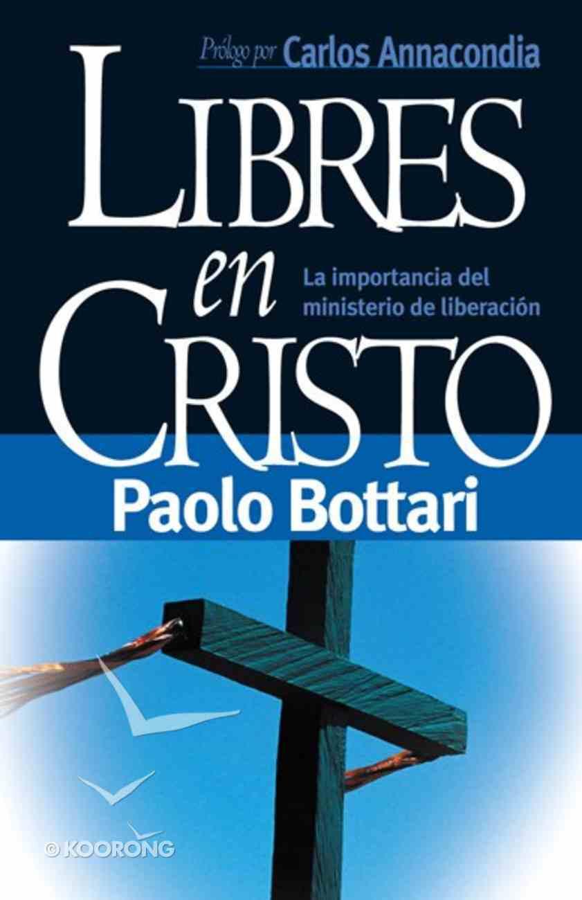 Libres En Cristo (Free In Christ) Paperback