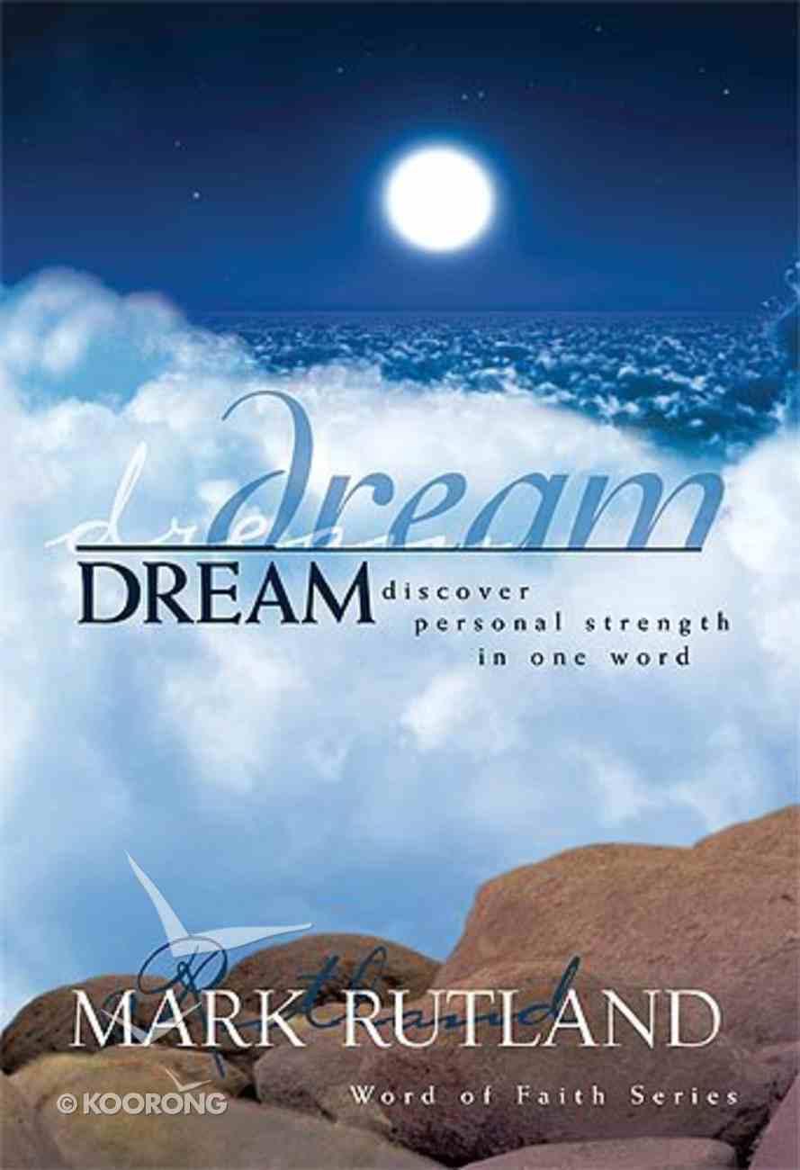 Dream (Words Of Life Series) Hardback