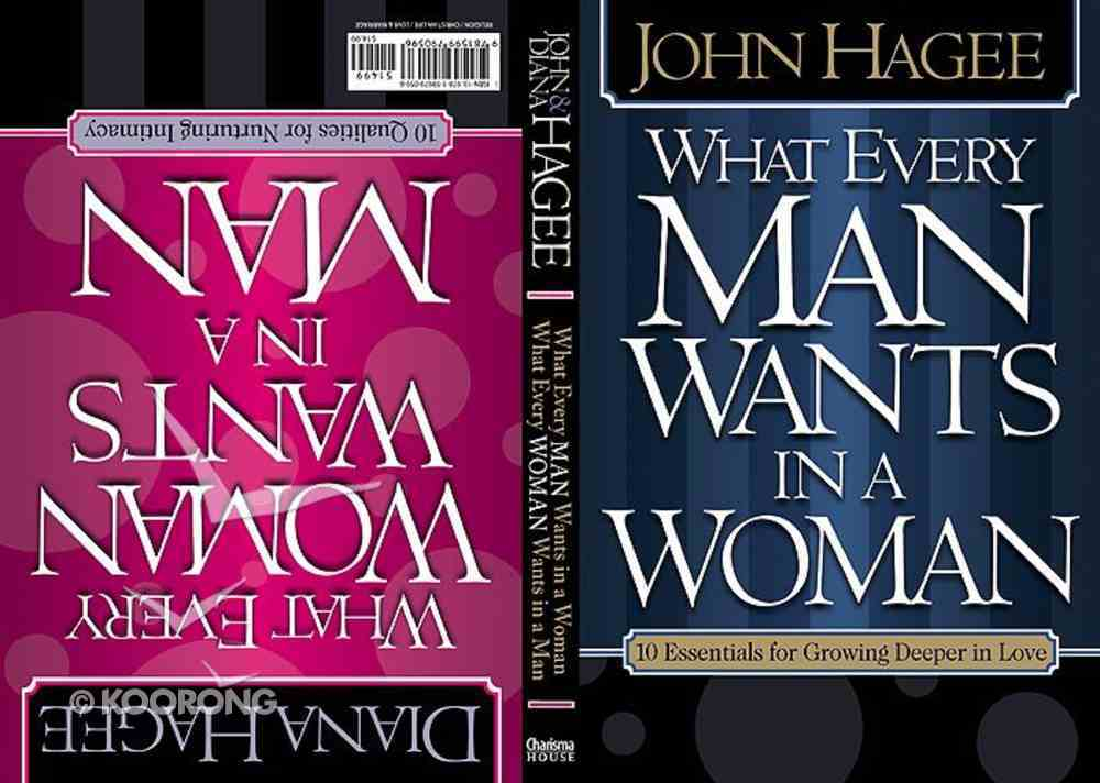 What Every Man Wants in a Woman, What Every Woman Wants in a Man Paperback