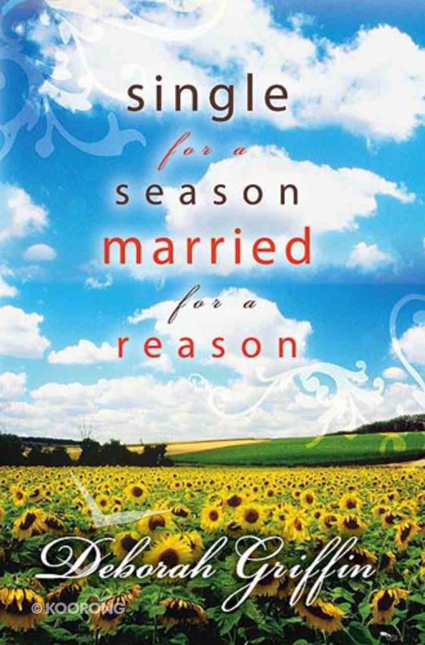 Single For a Season, Married For a Reason Paperback