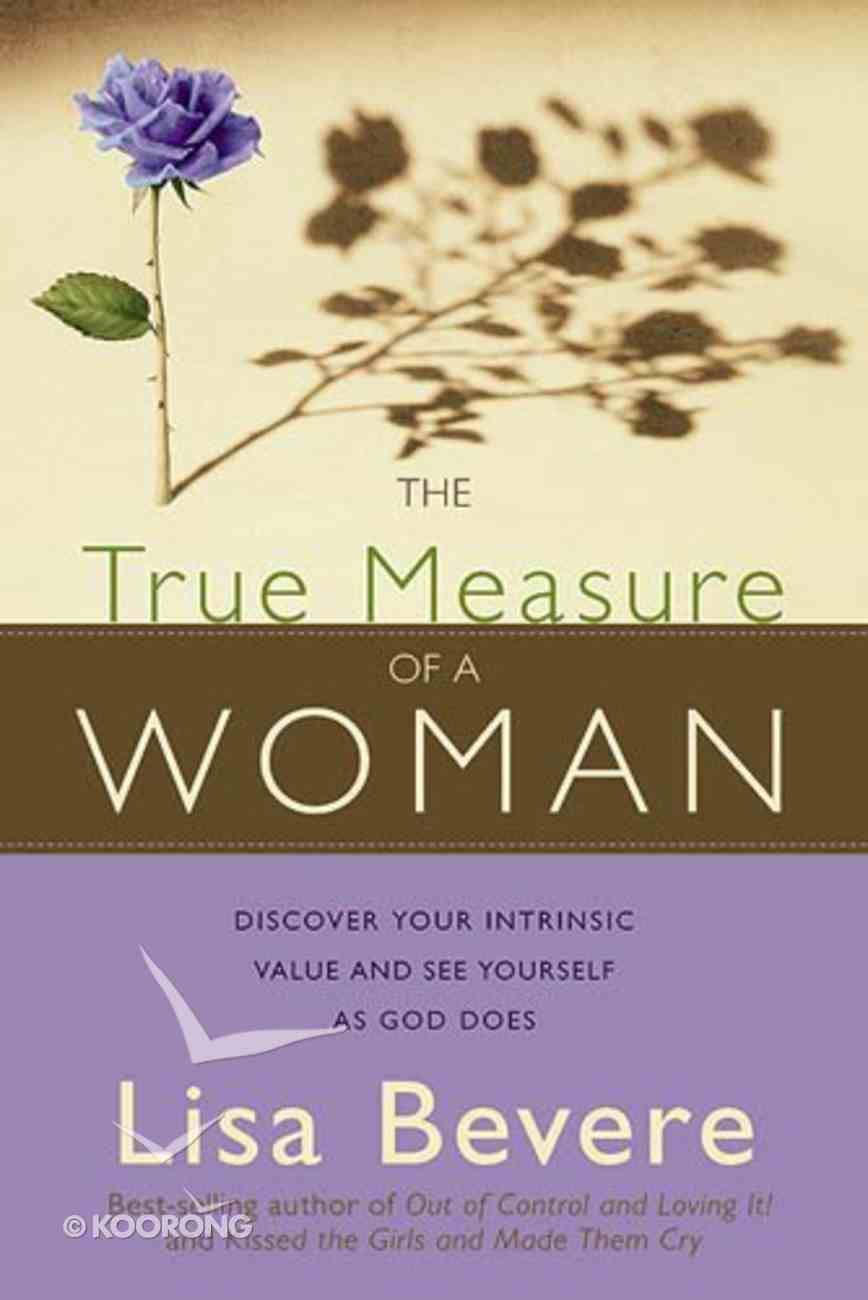The True Measure of a Woman Paperback