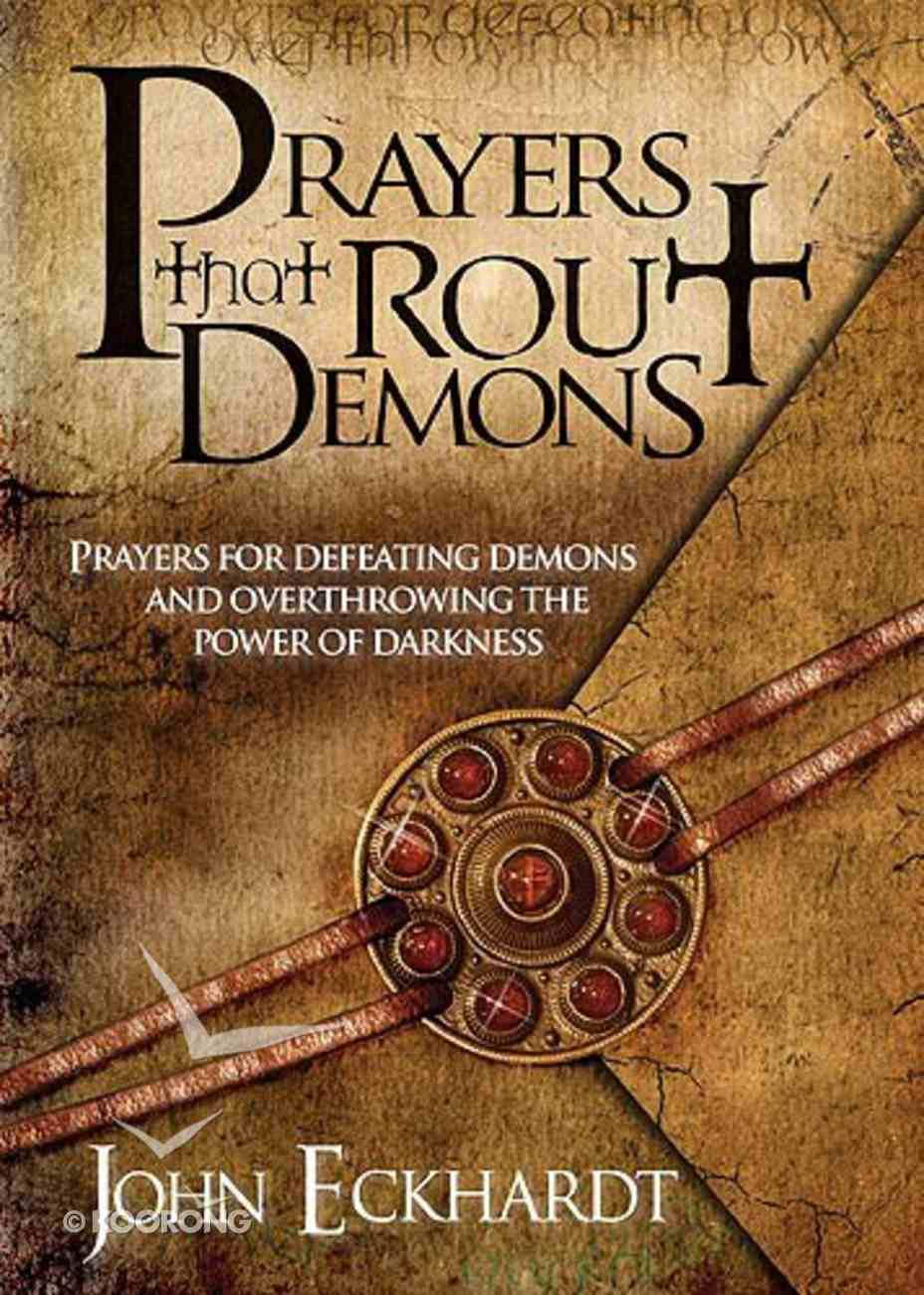 Prayers That Rout Demons Paperback