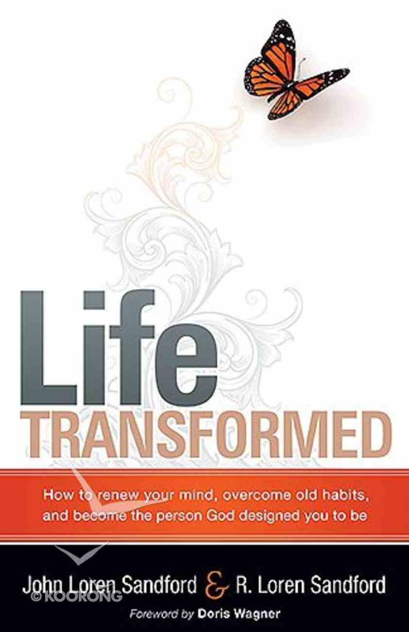 Life Transformed Paperback