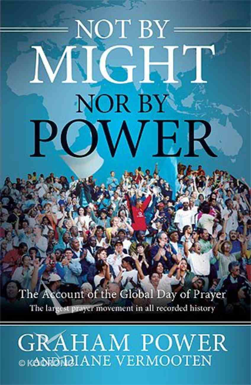 Not By Might, Nor By Power Hardback