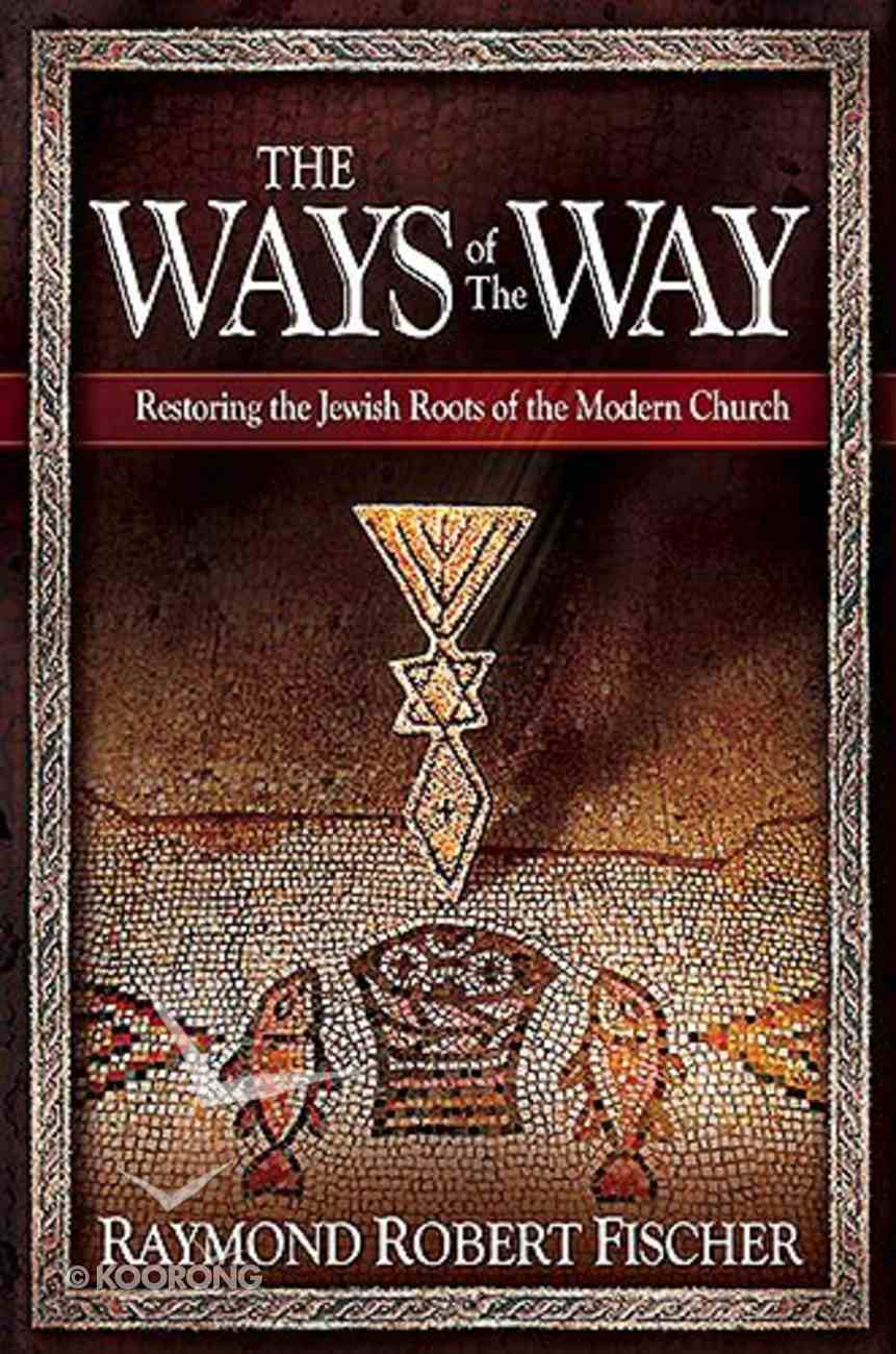 The Ways of the Way Hardback