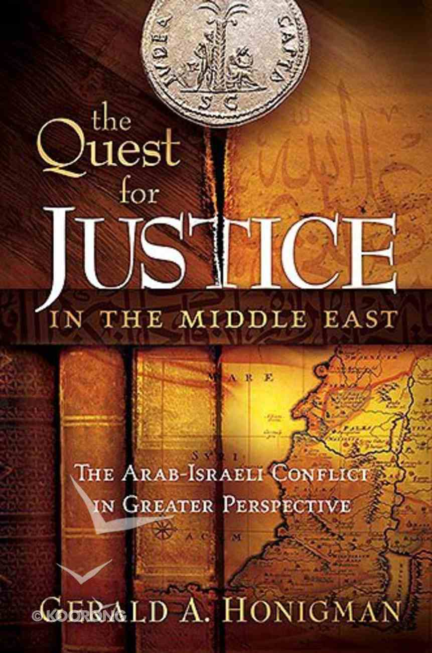 The Quest For Justice in the Middle East Hardback