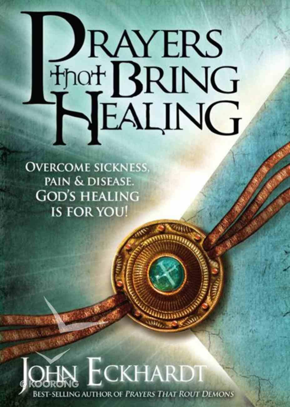 Prayers That Bring Healing Paperback