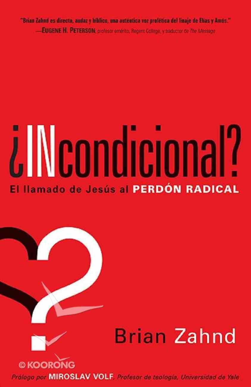 Incondicional? (Unconditional) Paperback