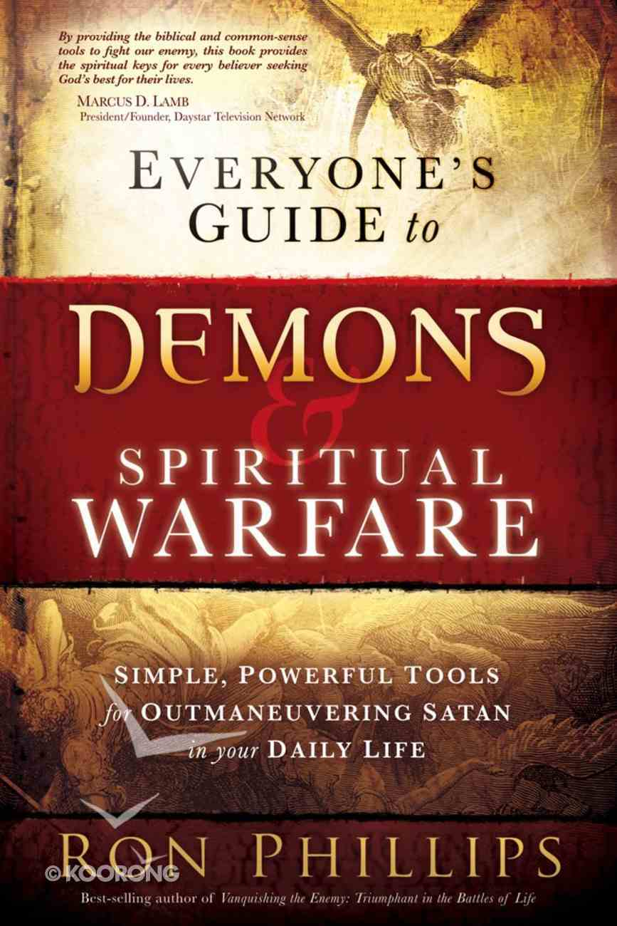 Everyone's Guide to Demons and Spiritual Warfare Paperback