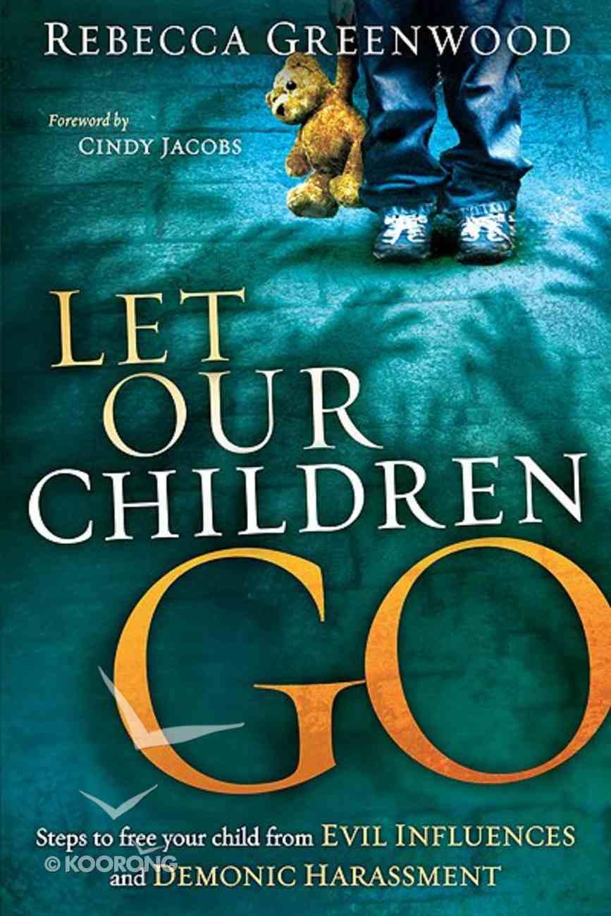 Let Our Children Go Paperback