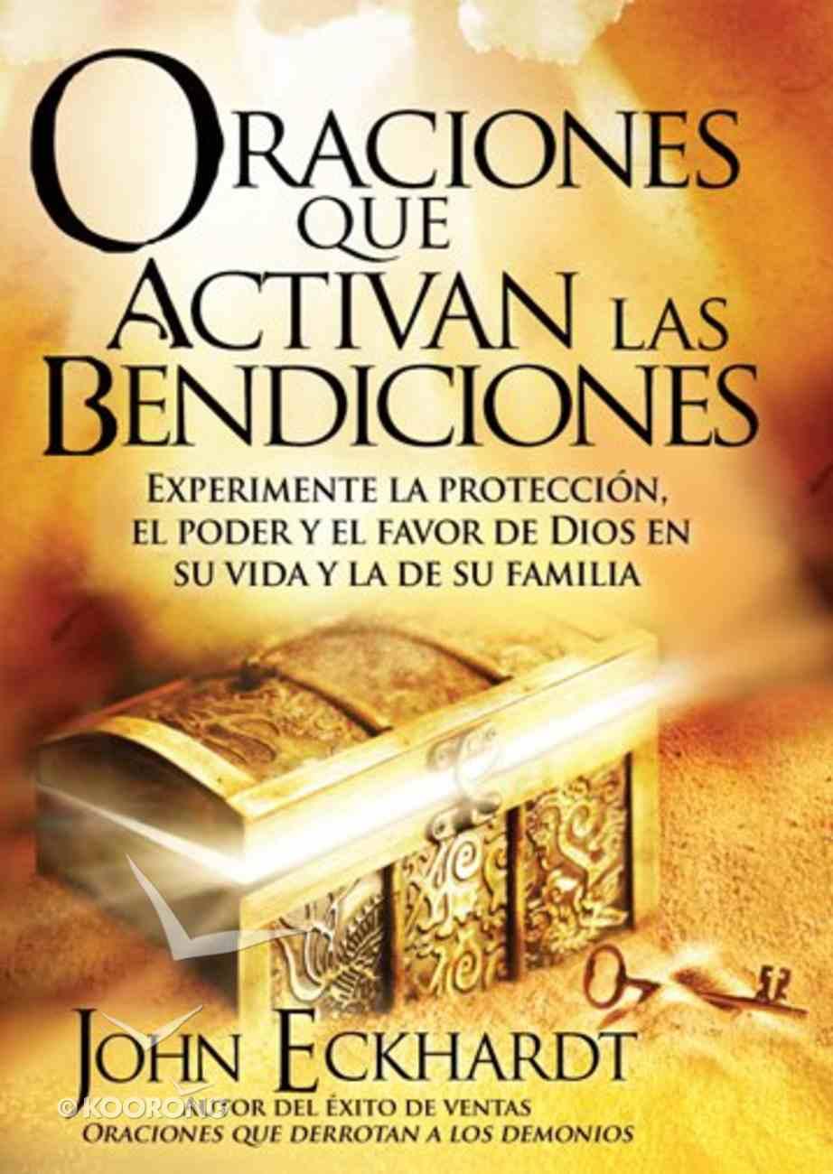Oraciones Que Activan Las Bendiciones (Spanish) (Prayers That Activate God's Blessing) Paperback