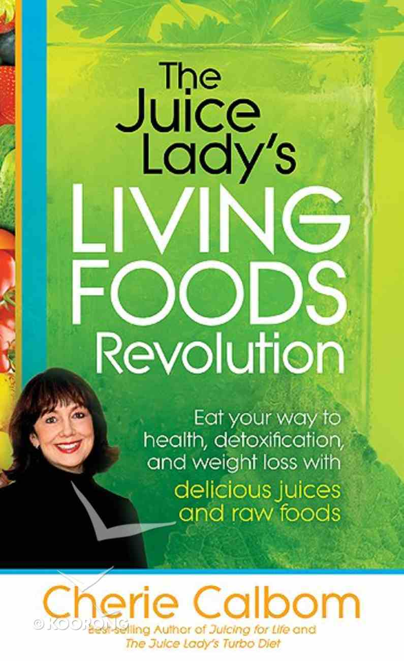 The Juice Lady's Living Foods Revolution Paperback
