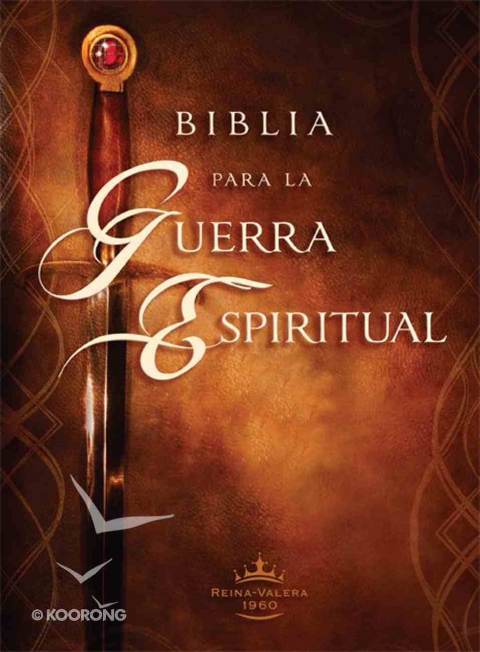 Biblia Para La Guerra Espiritual (Spiritual Warfare Bible) Hardback