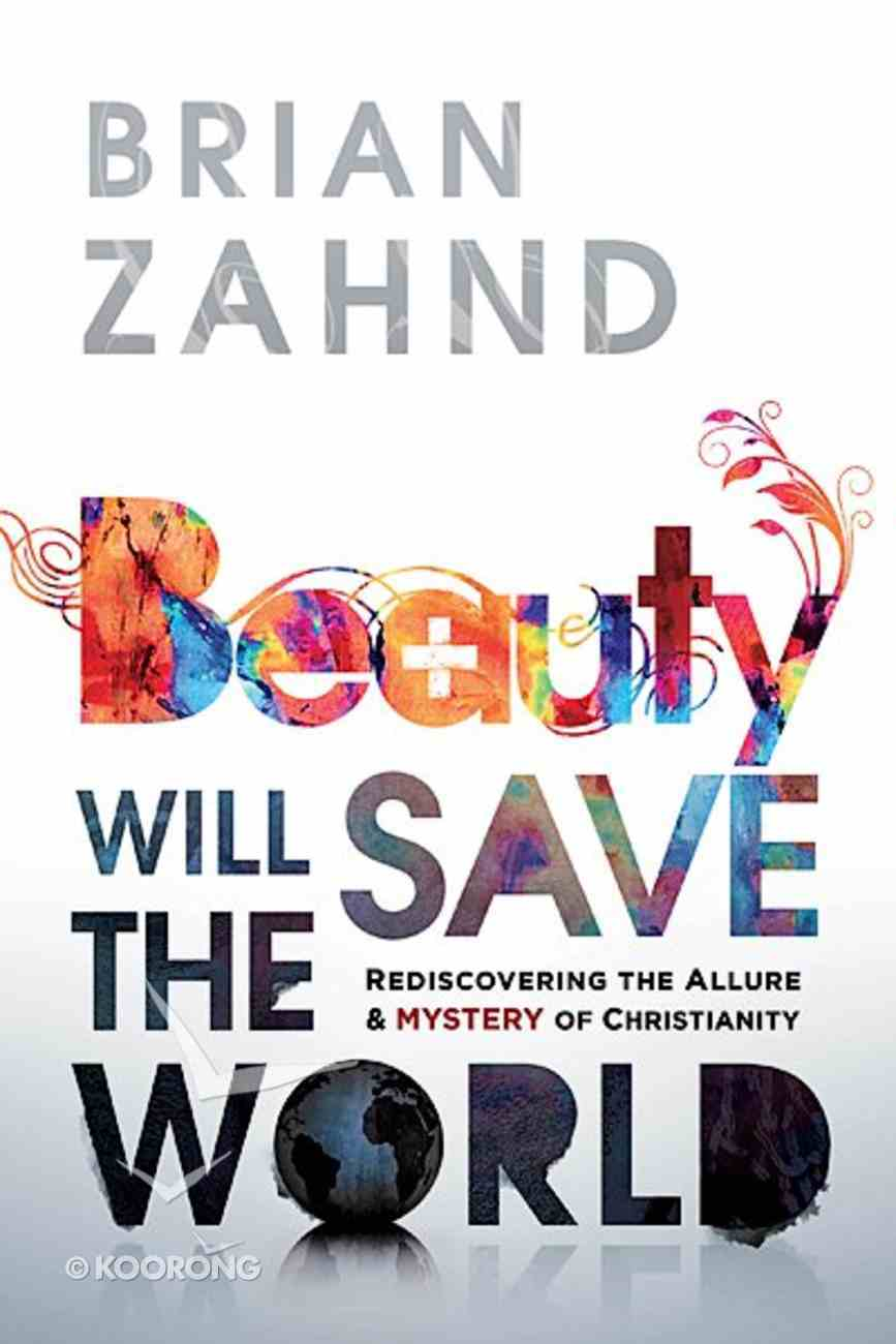 Beauty Will Save the World Paperback
