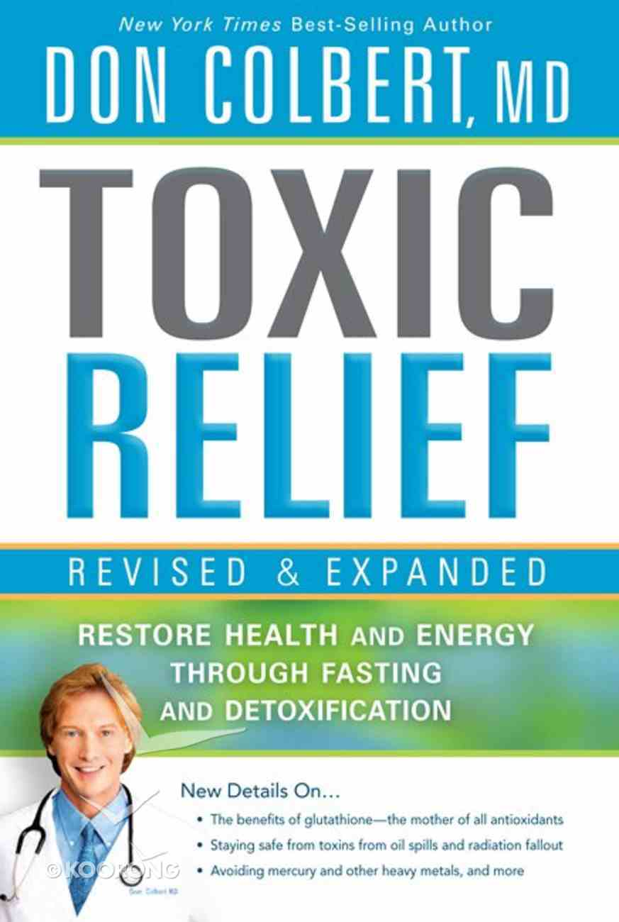 Toxic Relief Revised and Expanded Paperback